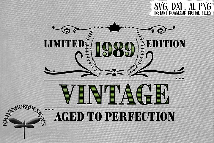 Vintage 1989 Aged to Perfection - 30th Birthday