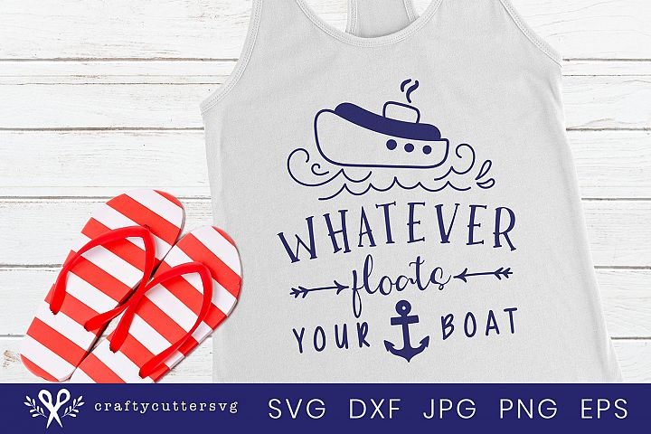 Whatever floats your boat Svg Cut File Ship Anchor Clipart