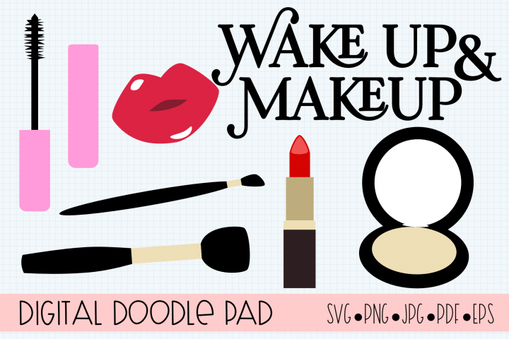 Wake Up & Makeup, Glamorous Cricut & Silhouette Cut Files