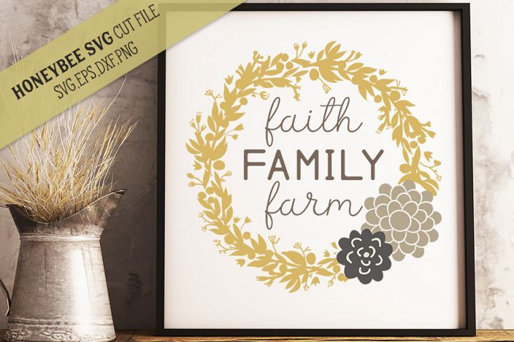 Faith Family Farm Wreath SVG Farmhouse Cut File