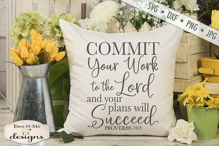 Commit Your Work To The Lord - Bible Verse Proverbs 16 - SVG