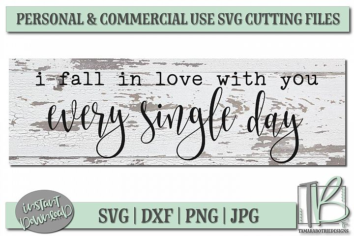 I Fall In Love With You Every Single Day SVG