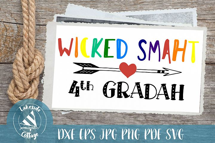 Wicked Smaht 4th Gradah - Boston Accent Inspired SVG dxf