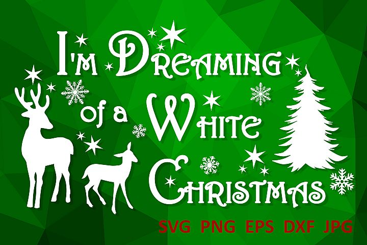 Christmas svg Im dreaming of a white Christmas Winter svg