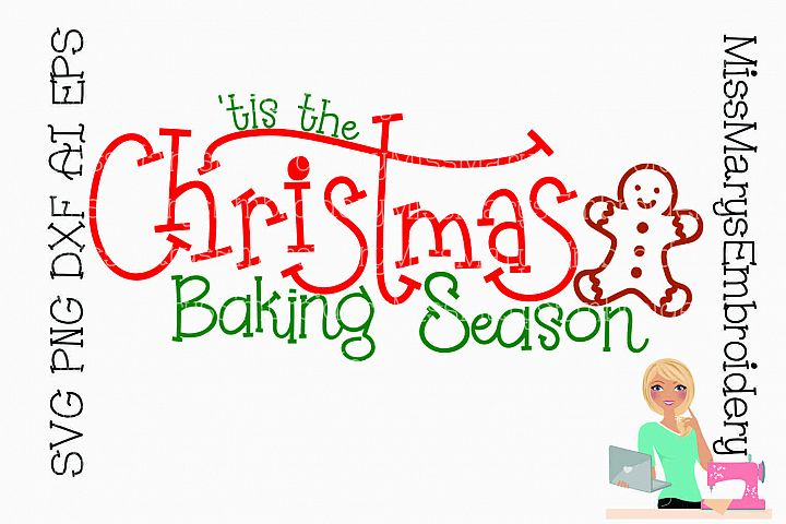 Christmas Baking Season Saying SVG Cutting File PNG DXF AI