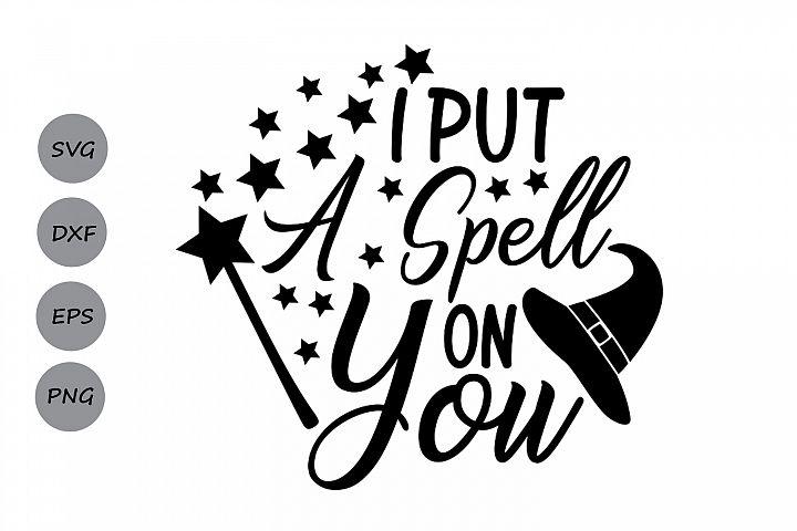 I put a spell on you svg, Hocus Pocus svg, Halloween svg.