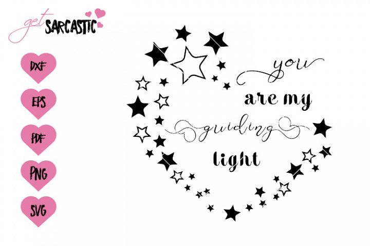 You are my guiding light