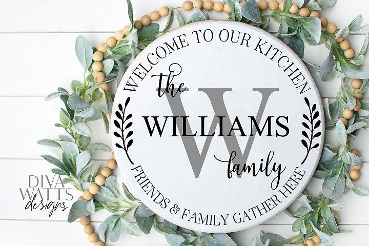 Kitchen Monogram Sign - Friends & Family Gather Here - SVG