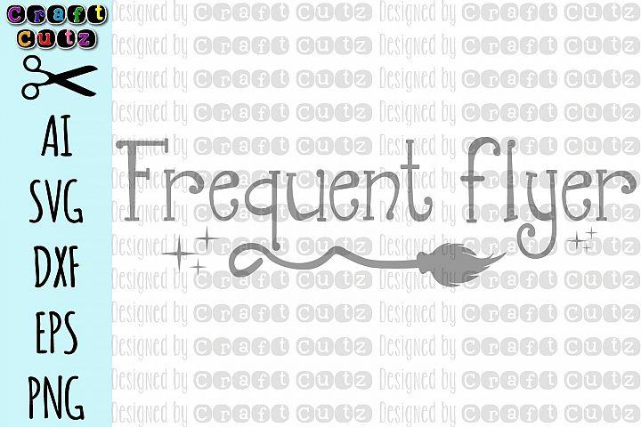 Frequent Flyer SVG, Broom SVG, Halloween SVG, Witch svg
