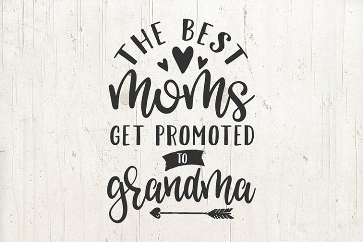 Pregnancy Announcement Best Moms Promoted to Grandma SVG Mom