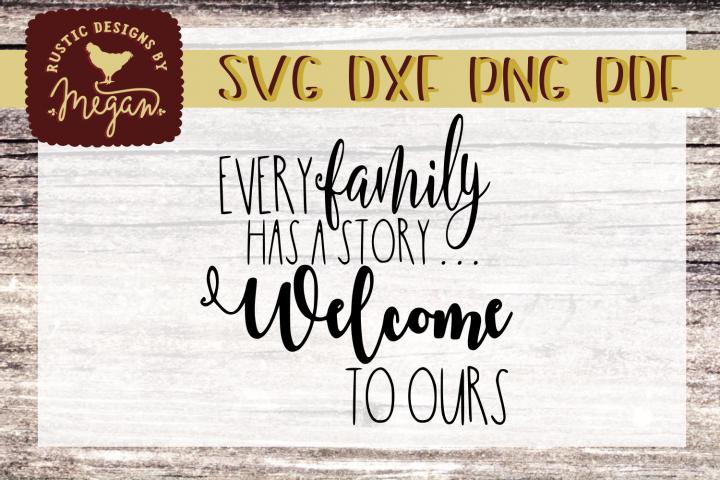Every Family Has A Story SVG - Farmhouse cut file