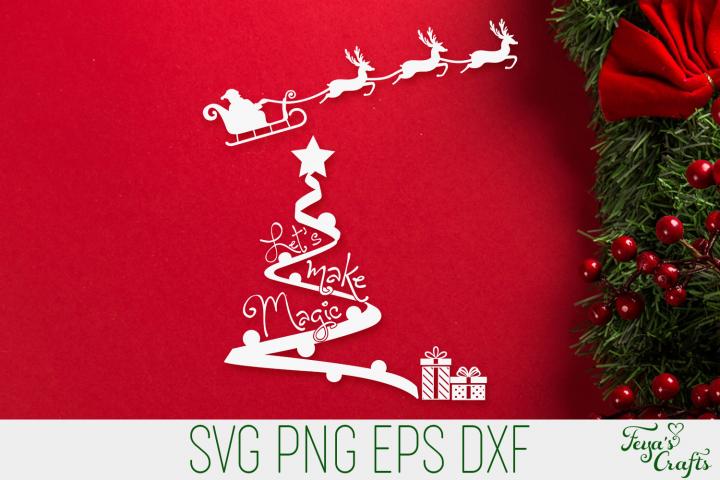 Lets Make Magic SVG | Christmas SVG Quote