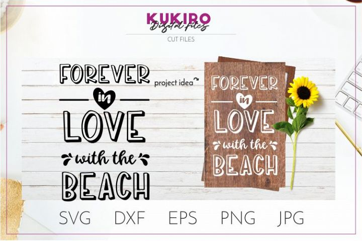 Forever in love with the beach SVG - Summer cut file