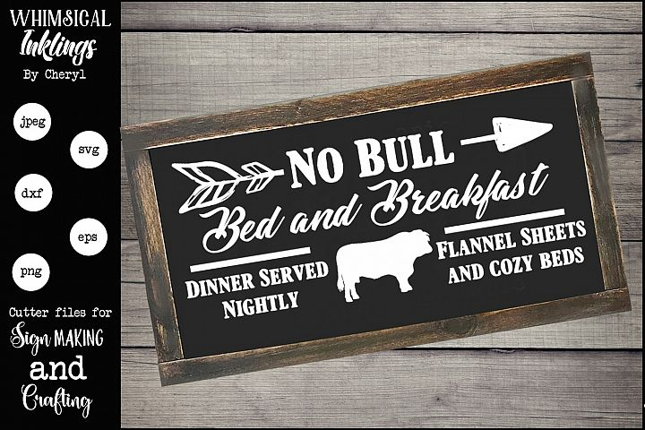 No Bull Bed and Breakfast SVG