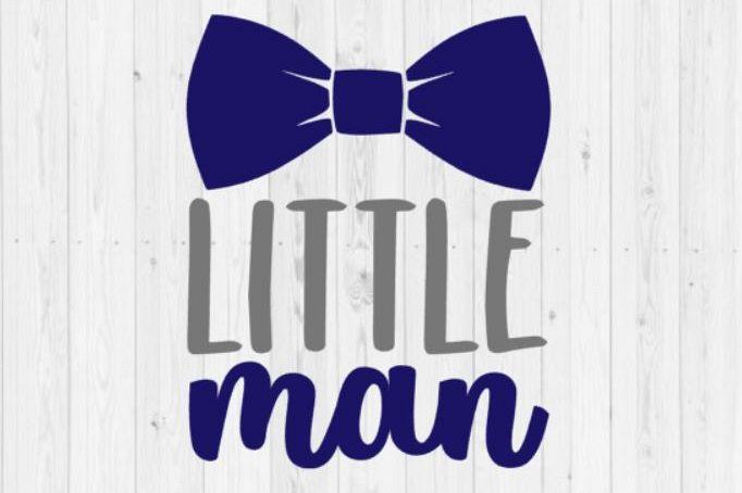 Little Man, boy svg, newborn SVG, baby SVG, cut file, Silhouette, quote SVG, Silhouette cut file, svg, png, baby boy svg file, digital file