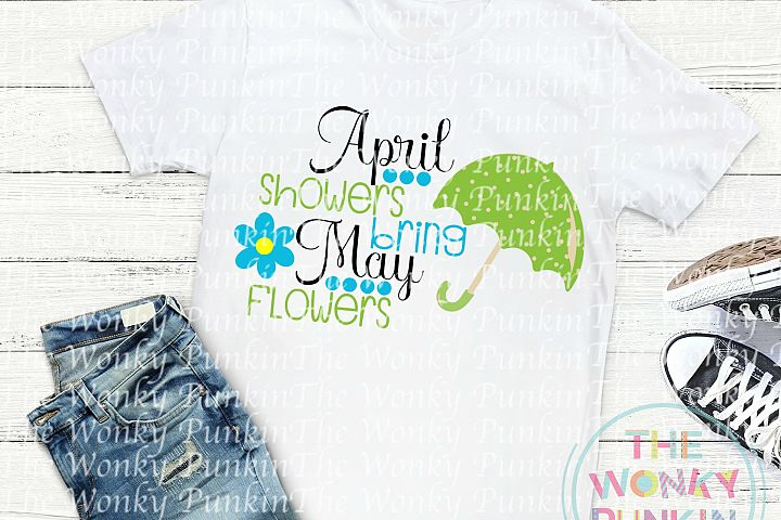 April Showers Bring May Flowers , Svg File