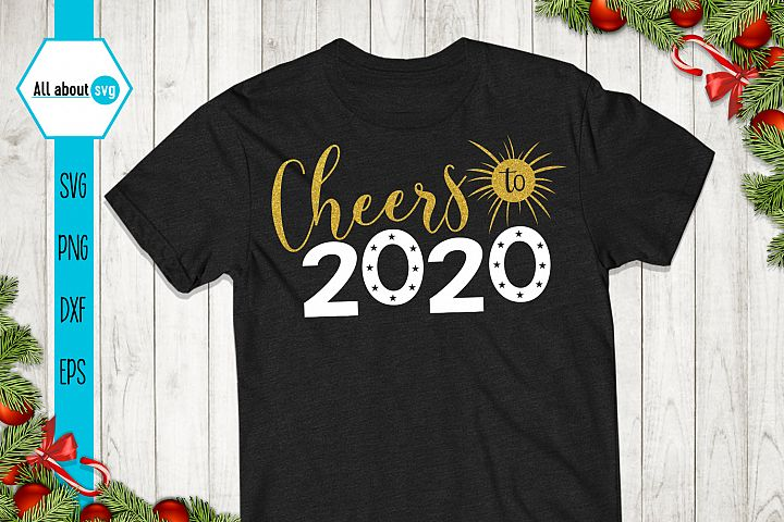 Cheers To 2020 Svg, New Year Glitter Svg