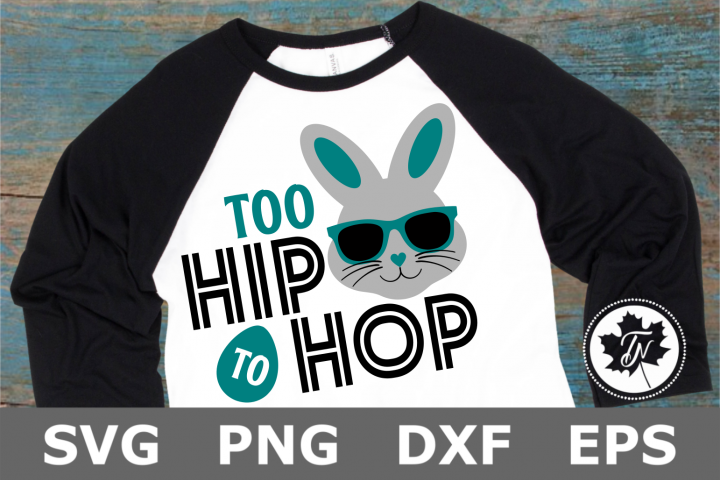 Too Hip to Hop - An Easter SVG Cut File