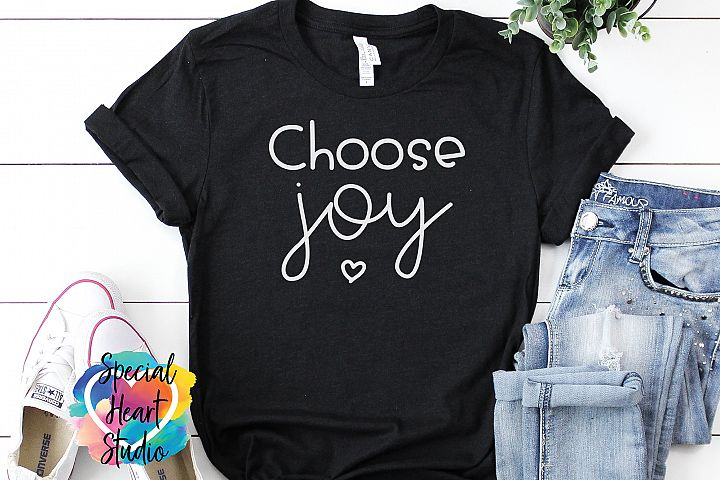 Choose Joy - An Inspirational SVG Cut File