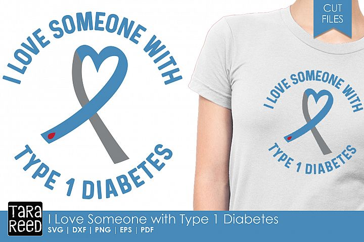 I Love Someone with Type 1 Diabetes - Diabetes Cut Files
