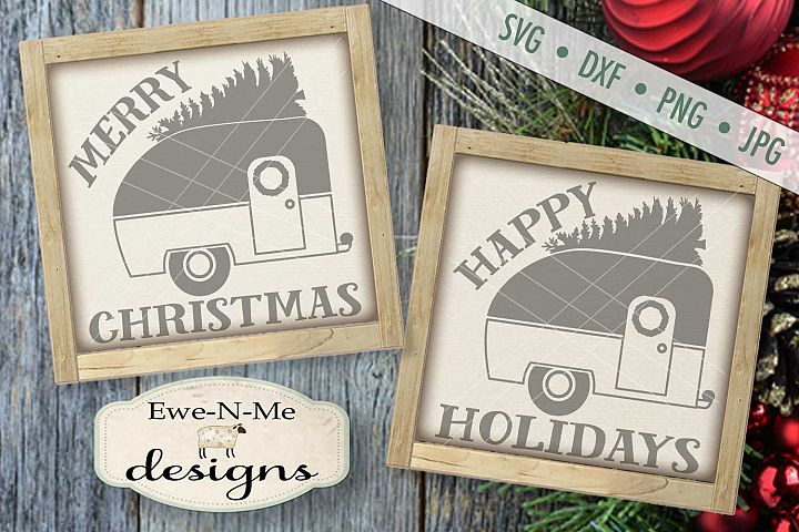 Merry Christmas Camper Happy Holidays Camper SVG DXF Files
