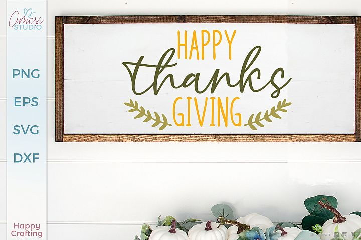 Happy Thanksgiving - Home Decor SVG
