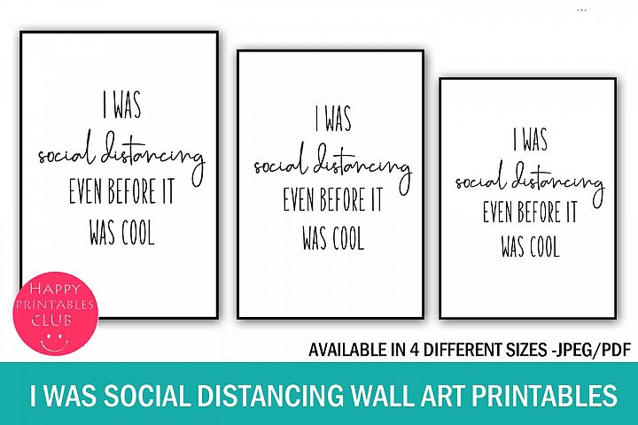 I Was Social Distancing Even Before It Was Cool Wall Art