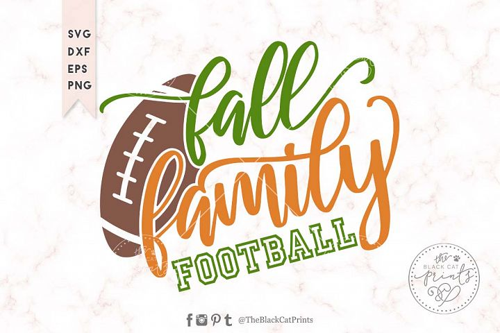 Fall Family Football SVG DXF EPS PNG