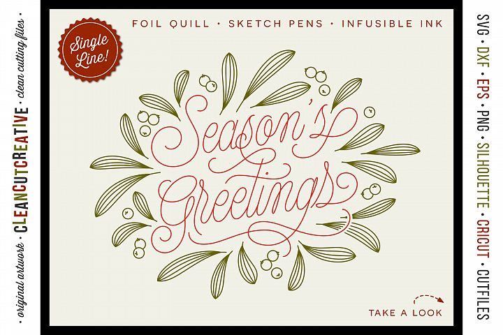 Foil Quill Seasons Greetings single line Christmas file SVG