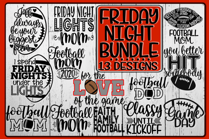 FRIDAY NIGHT BUNDLE - 13 Designs Included