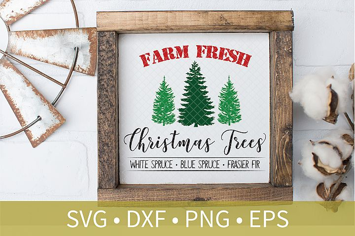 Farm Fresh Christmas Trees Sign SVG PNG DXF Cut File