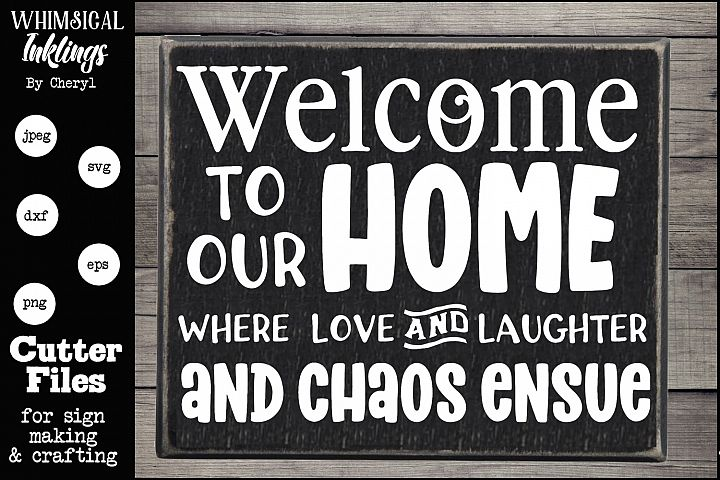 Love Laughter and Chaos SVG