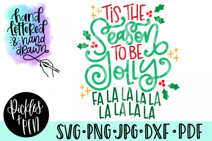 Tis the Season to Be Jolly SVG - Handlettered SVG
