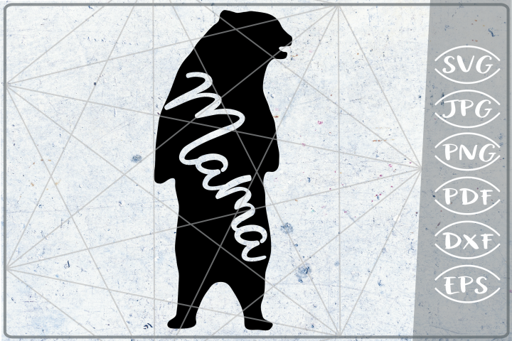 Mama Bear SVG Cutting File Mothers Day svg png cricut files