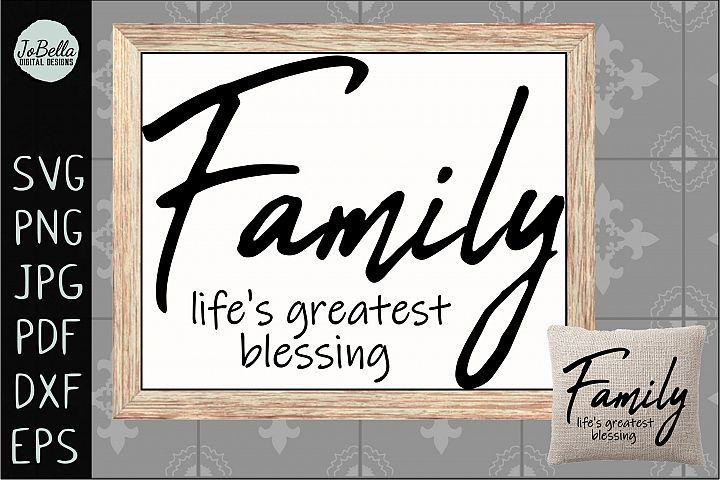 Family Lifes Greatest Blessing SVG, Sublimation PNG & Print