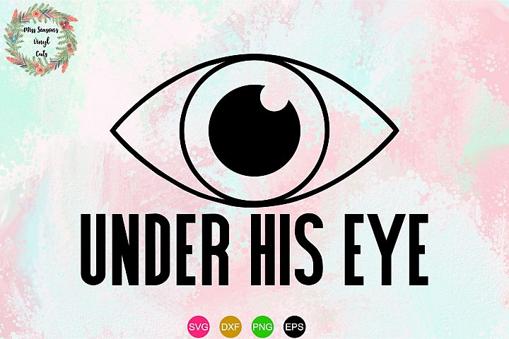 Under His Eye SVG , Dxf, Eps, PNG - Handmaids Tale
