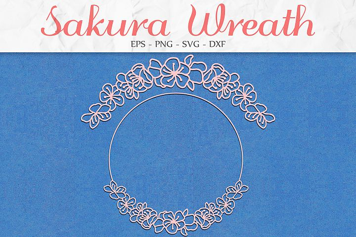 Sakura Flowers Wreath svg png dxf eps - Sakura Wreath