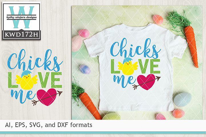 Easter SVG - Chicks Love Me