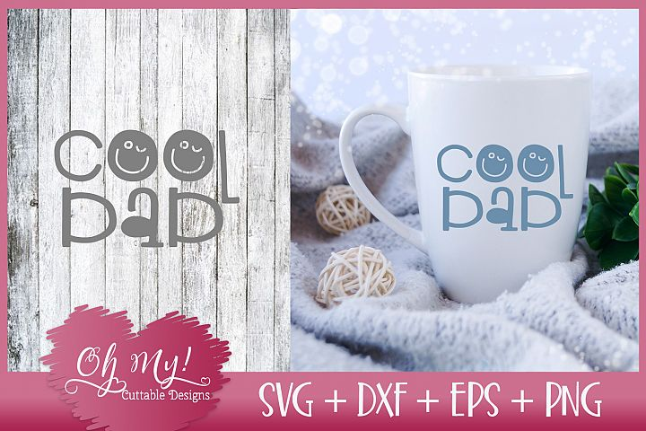 Cool Dad - SVG DXF EPS PNG Cutting File