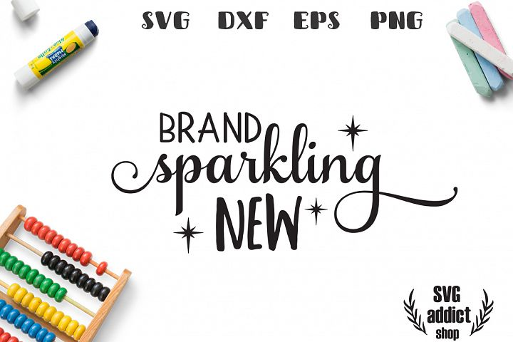 Brand Sparkling New SVG Cut File