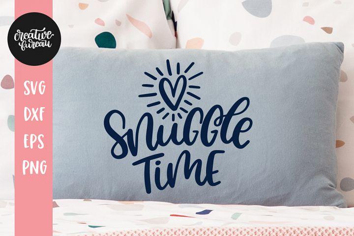 Snuggle Time SVG DXF, Valentines Day SVG
