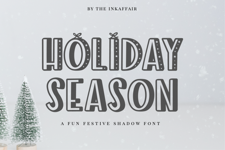 Holiday Season - a festive shadow font