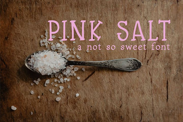 Pink Salt A Not So Sweet Font