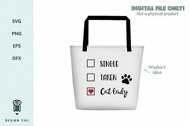 Single Taken Cat lady - Valentines SVG file example 2