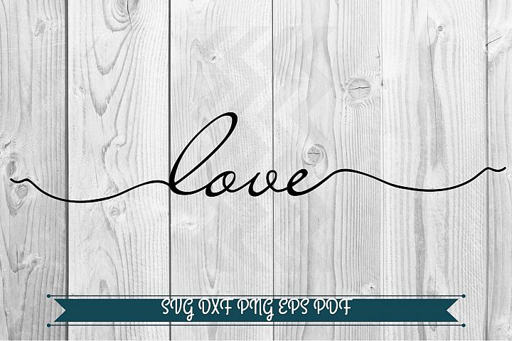 Love svg, Valentines svg file, Silhouette cut files