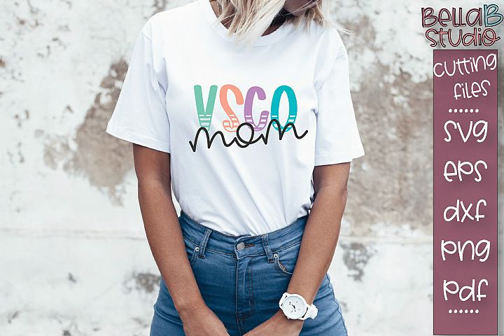 VSCO Mom Svg, VSCO SVG, VSCO Girl SVG, SKSKSK and I Oop SVG