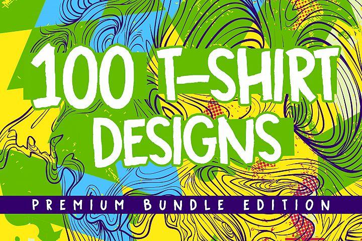 100 Premium T-shirt Designs