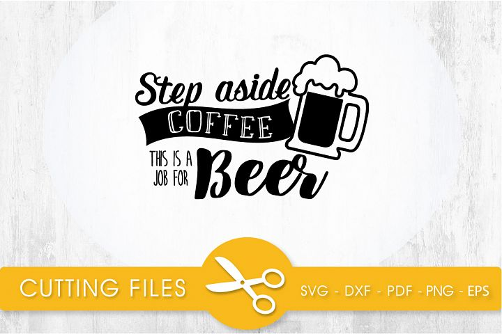 this is a job for beer svg cutting file, svg, dxf, pdf, eps