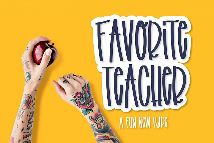 Favorite Teacher - A Fun Marker Font