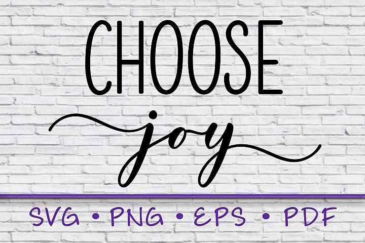 choose joy svg, sayings svg, png, instant download, inspire